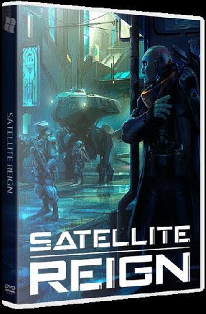 Satellite Reign [v 1.06] (2015) PC | RePack от R.G. Catalyst