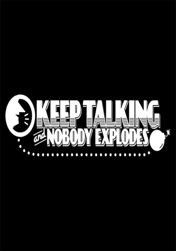 Keep Talking and Nobody Explodes [2015]