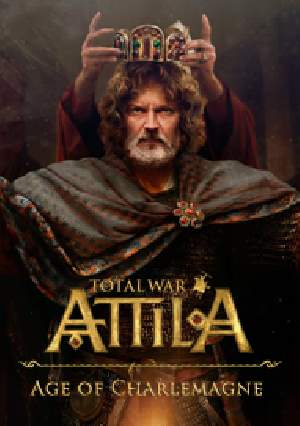 Total War: ATTILA - Age of Charlemagne Campaign Pack (2015) (RUS+ENG)