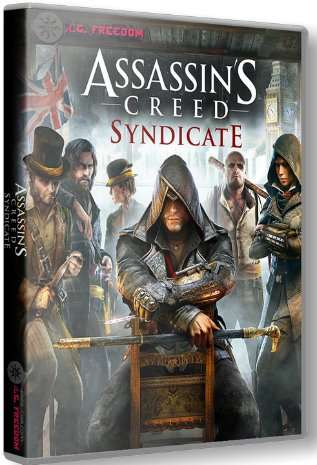 Assassin's Creed: Syndicate - Gold Edition [Update 3 +DLC]   репак от R.G. Freedom