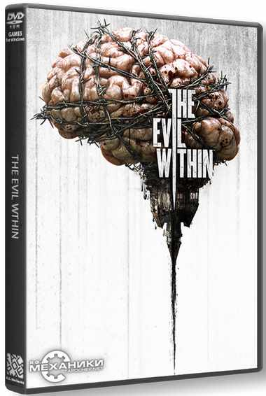 The Evil Within (2014) RePack от R.G. Механики