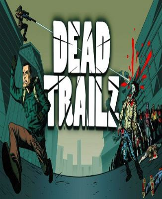 Dead TrailZ (2015) (ENG)