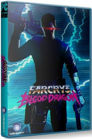 Far Cry 3: Blood Dragon (2013)