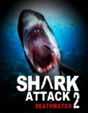 Shark Attack Deathmatch 2  (v1.0.29) (2015) (ENG)