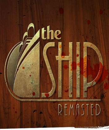 The Ship: Remasted (2016) [ENG]