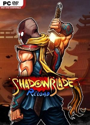 Shadow Blade: Reload  (2016) [Rus/Eng]
