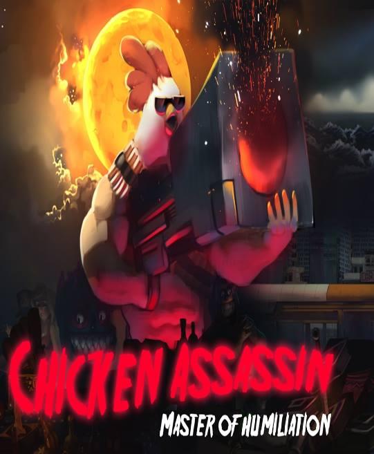 Chicken Assassin - Master of Humiliation ( v0.1.2) (2016)