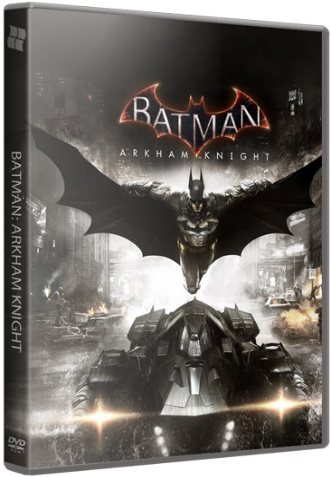 Batman: Arkham Knight - Premium Edition (2015) [RePack]