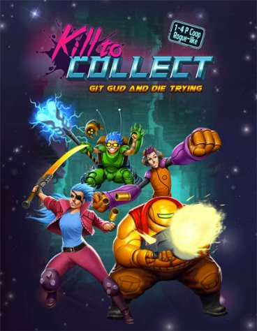 Kill to Collect (2016)