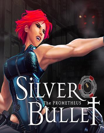 Silver Bullet: Prometheus (2016)