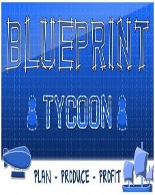 Blueprint Tycoon v1.02 (2016) [Repack]
