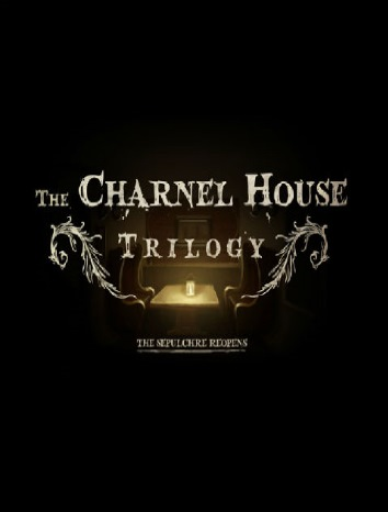 The Charnel House Trilogy (2015)