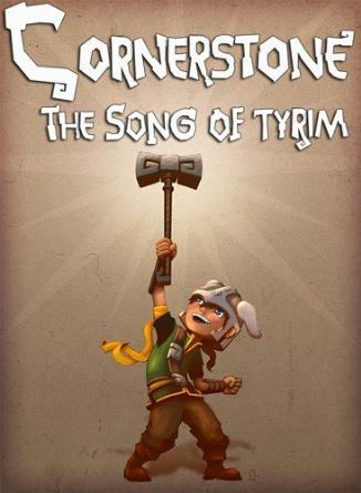 Cornerstone: The Song of Tyrim (2016)