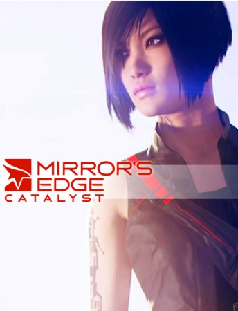 Mirror's Edge 2 Catalyst (2016)
