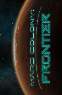 Mars Colony: Frontier