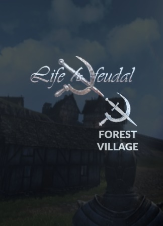 Life is Feudal: Forest Village (2016)